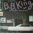 B.B. King ‎– Midnight Believer