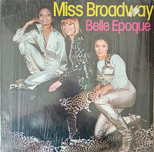 Belle Epoque_Miss Broadway