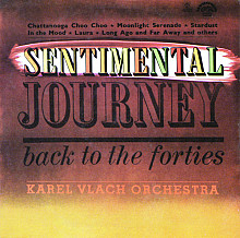 SENTEMENTAL JOURNEY Sentimental Journey Back To The Forties