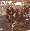 """Super Girls"" (Various) - 3LP"