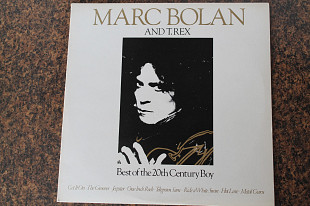 Marc Bolan And T. Rex - Best Of The 20th Century Boy, England