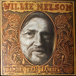 Willie Nelson – Tougher then leather (1983)(made in USA)