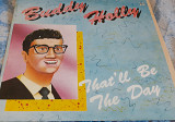Пластинка Buddy Holly (That'll Be The Day) 1957-59.