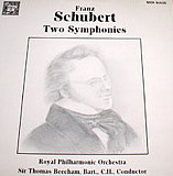 Schubert*, Sir Thomas Beecham, Royal Philharmonic Orchestra* - Two Symphonies (LP, Album)
