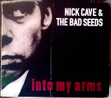NICK CAVE & THE BAD SEEDS - into my arms (сингл)