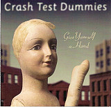 Crash Test Dummies ‎– Give Yourself A Hand