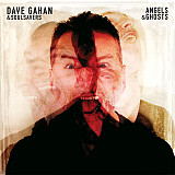 Dave Gahan & Soulsavers - Angels & Ghosts (2015) S/S