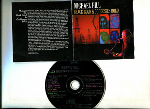 "Продаю CD Michael Hill ""Black Gold & Gooddesses Bold!"" – 2005"