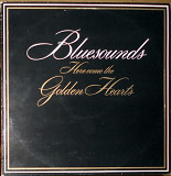 Bluesounds – Here come the golden hearts (1982)(made in Finland)
