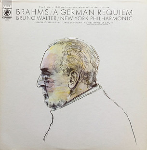 Brahms* - Bruno Walter / New York Philharmonic*, Irmgard Seefried • George London (2) • The Westmins