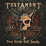 "Testament ‎– First Strike Still Deadly (LP+7"" 45 RPM)"