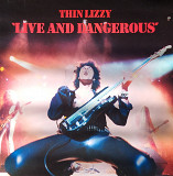 "Thin Lizzy ""Live and Dangerous ""2LP"