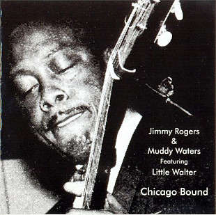 "Продаю СD Jimmy Rogers & Muddy Waters Featuring Little Walter ""Chicago Bound"" – 1990"