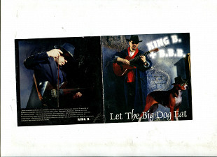 "Продаю CD King B. + B. B. B. ""Let The Big Dog Eat"" – 2000"