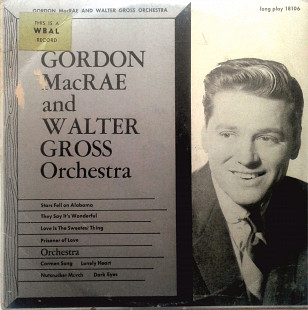 Gordon MacRae and Walter Gross Orchestra