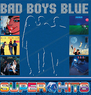 Bad Boys Blue ‎ (Super Hits 1) 1985-2003. (LP). 12. Vinyl. Пластинка. S/S. Запечатанное. Russia.