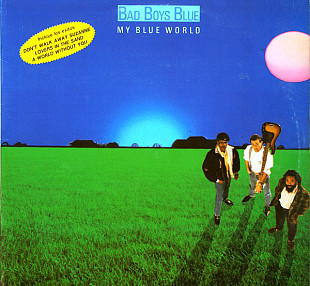 Bad Boys Blue (My Blue World) 1988. (LP). 12. Vinyl. Пластинка. Spain.