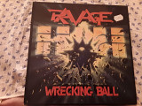 "RAVAGE "" Wrecking ball"""