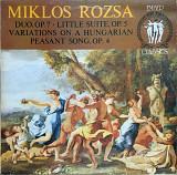 Miklos Rosza – Duo, Op.7 • Little Suite, Op.5 • Variations On A Hungarian Peasant Song, Op.4