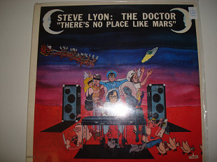 STEVE LYON/THE DOCTOR- Theres no place like mars 1983