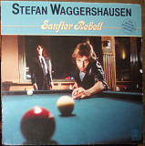 Stefan Waggershausen – Sanfter rebell (1982)(made in Germany)