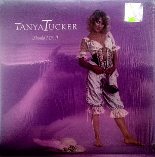 Tanya Tucker – Should I Do It MCA 5228 US ex+\ex+ в пленке 1981