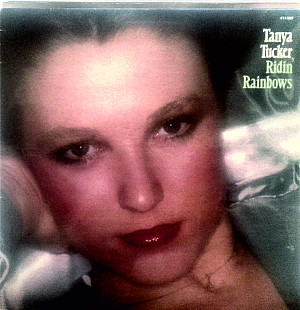 Tanya Tucker – Ridin' Rainbows MCA US 411009 ex\ex- 1977