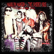 Marilyn Manson & The Spooky Kids - Live As Hell