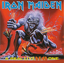 Iron Maiden –A Real Live One+ A Real Dead One