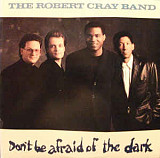 Продам фирменный CD Robert Cray Band - 1988 - Don't Be Afraid of the Dark - GER - Hightone/Mercury
