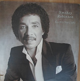 Smokey Robinson ‎– Yes It's You Lady