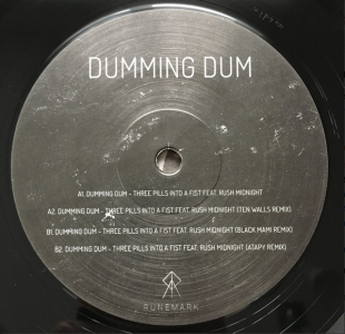 Dumming Dum feat. Rush Midnight ‎– Three Pills Into A Fist - DJ VINYL