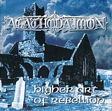 Продам лицензионный CD Agathodaimon – Higher Art of Rebellion - 99---IROND - - Russia
