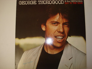 GEORGE THOROGOOD & THE DESTROYER-Bad to the bone 1982 Holland Modern Electric Blues
