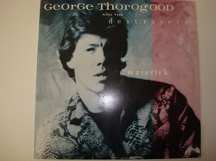 GEORGE THOROGOOD & THE DESTROYERS-Maverick 1985 USA Modern Electric Blues
