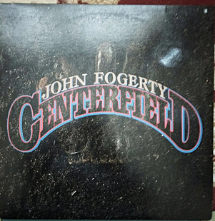 John Fogerty ‎– Centerfield (Creedence Clearwater Revival.)