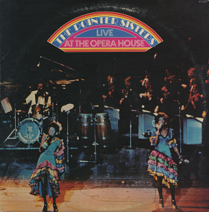 "The Pointer Sisters ‎– ""The Pointer Sisters Live At The Opera House"" (US 1974)"
