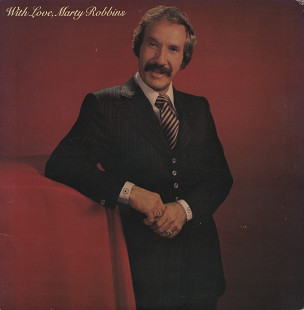 "Marty Robbins ‎– ""With Love, Marty Robbins"" (US 1980)"