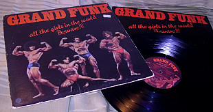 GRAND FUNK all the girls in...'74 Capitol US OIS VG + / VG ++
