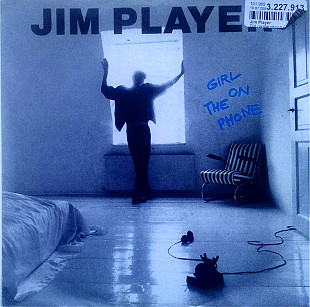Jim Player - Girl On The Phone