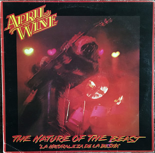 April Wine – The Nature Of The Beast