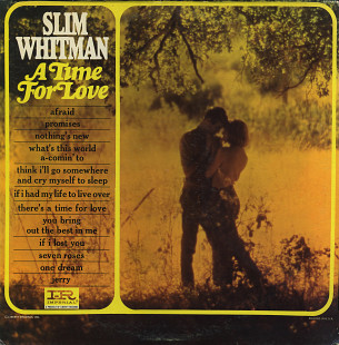 "Slim Whitman ‎– ""A Time For Love"" (US 1966)"
