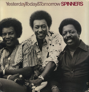 "Spinners ‎– ""Yesterday, Today & Tomorrow"" (US 1977)"