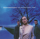Hooverphonic - The Magnificent Tree (2000 - 2016) S/S
