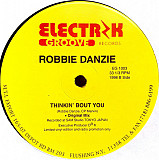 Robbie Danzie ‎– Thinkin' Bout You