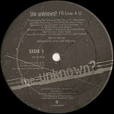 The Unknown? ‎– I'll Live 4 U