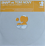 Snap! vs. Tom Novy ‎– The First The Last Eternity (2002 Mixes)