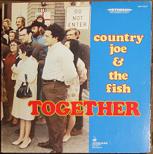 Country Joe And The Fish ‎– Together (1968)