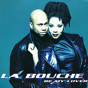 "La Bouche - Be My Lover (1995) (EP, 12"") NM-/NM-"