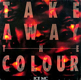 "Ice MC - Take Away The Colour (1993) (EP, 12"", 45 RPM) NM-/NM"